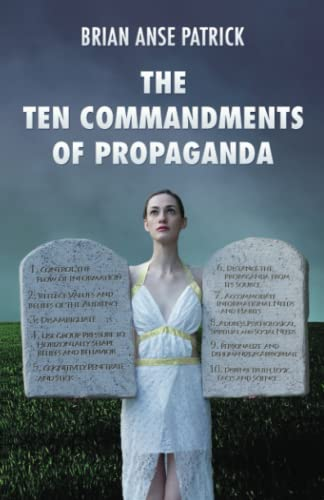 9781907166815: The Ten Commandments of Propaganda