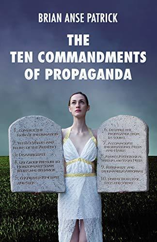 9781907166815: The Ten Commandments of Propaganda