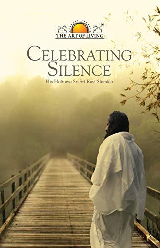 9781907166969: Celebrating Silence
