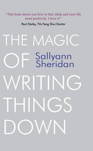 9781907172021: The Magic of Writing Things Down