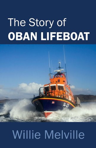 The Story of Oban Lifeboat.: Willie Melville.