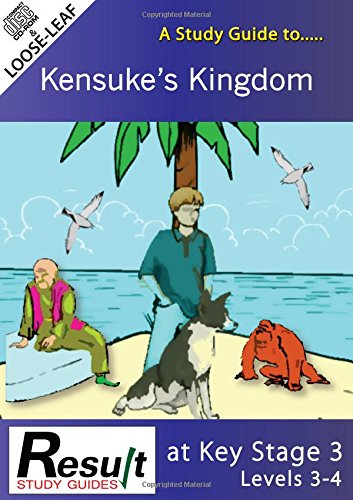 9781907175213: A Study Guide to Kensuke's Kingdom at Key Stage 3: Levels 3-4