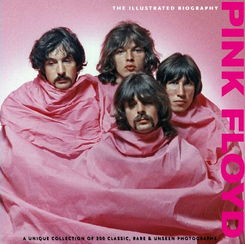 9781907176142: Pink Floyd: Illustrated Biography