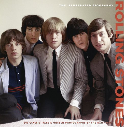9781907176265: Rolling Stones: The Illustrated Biography (Collectors Edition)