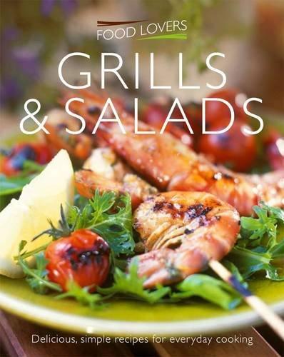 Food Lovers Grills & Salads: Jonnie Leger