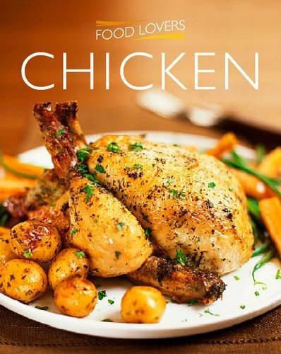 Chicken (Food Lovers): Hoy, Christine