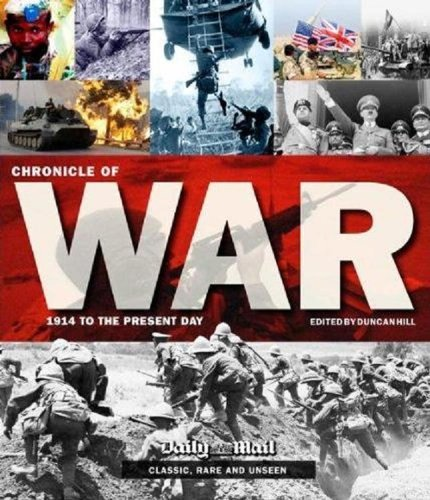 9781907176562: Chronicle of War : 1914 to the Present Day