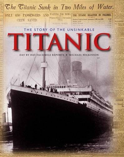 9781907176838: Story of the Unsinkable Titanic, The (Classic, Rare and Unseen)