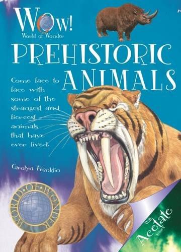 9781907184123: Prehistoric Animals (World of Wonder)