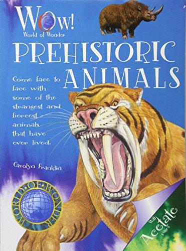 9781907184130: Prehistoric Animals (World of Wonder)