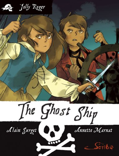 The Ghost Ship: Book 2 (Jolly Roger™): Surget, Alain
