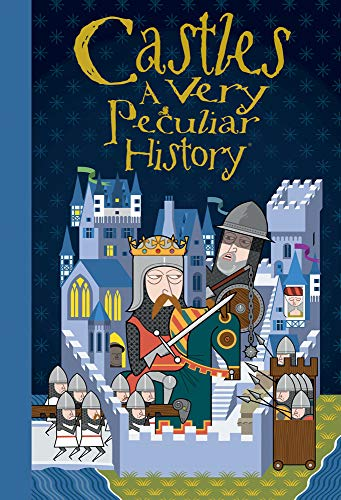 Castles: A Very Peculiar History: Morley, Jacqueline