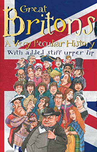 Great Britons: A Very Peculiar History: Ian Graham