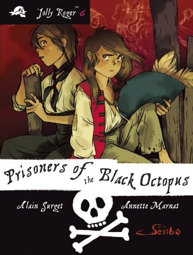 Prisoners of the Black Octopus: Book 6 (Jolly Roger™): Surget, Alain