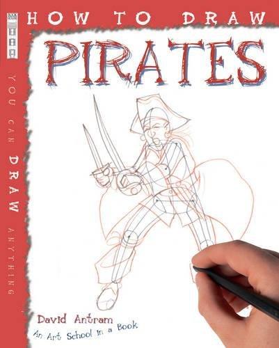 How to Draw Pirates: Antram, David