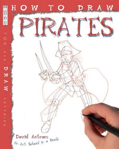 9781907184635: How to Draw Pirates
