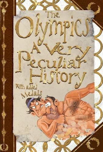 Olympics: A Very Peculiar History: Arscott, David