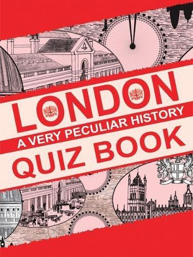 9781907184819: London: A Very Peculiar History Quiz Book