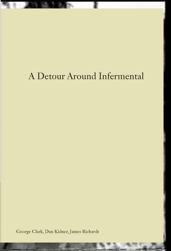 A Detour Around Infermental: Kidner, Dan and