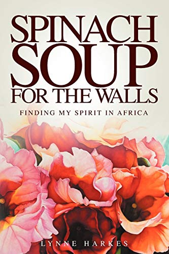 9781907203466: Spinach Soup for the Walls