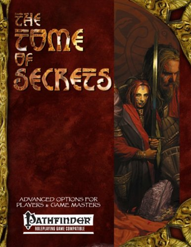 Tome of Secrets: Advanced Options for Players and Game Masters: Skarka, Gareth-Michael, ...