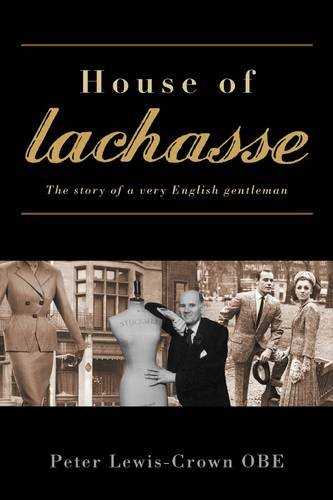 9781907205132: House of Lachasse: The Story of a Very English Gentleman