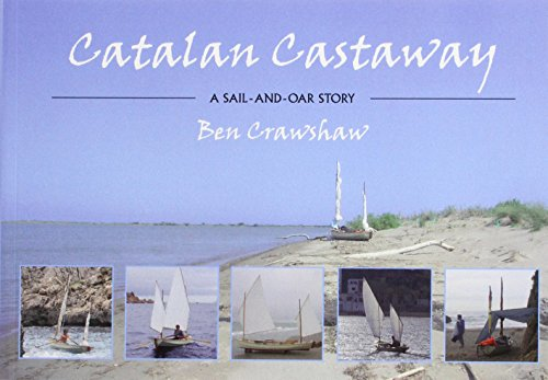 9781907206146: Catalan Castaway: A Sail-and-Oar Story