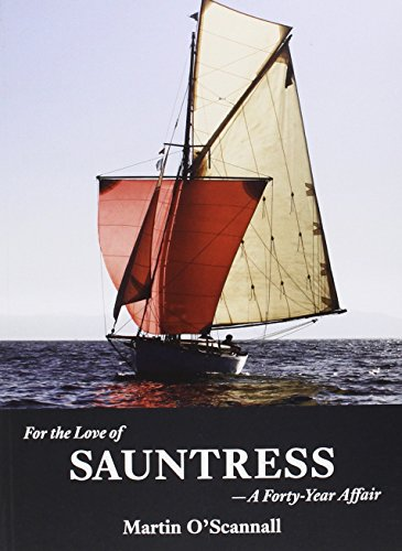 9781907206269: For the Love of Sauntress: A Forty-Year Affair