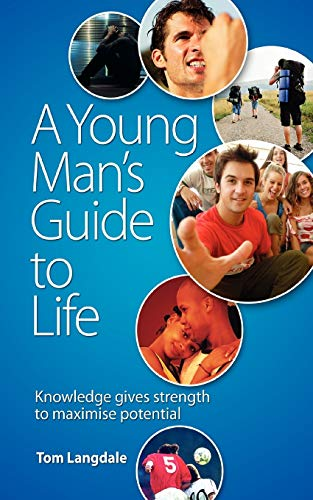 A Young Man's Guide to Life: Tom Langdale