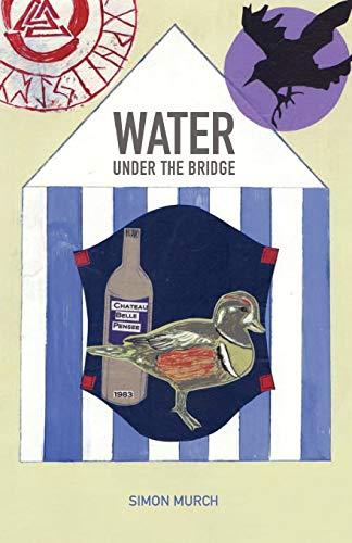 9781907211539: Water Under the Bridge