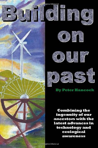 Building on Our Past: Hancock, Peter