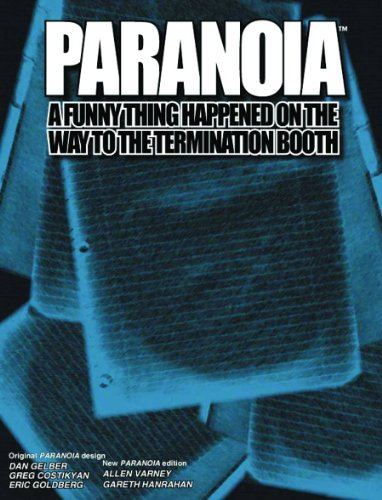 Funny Thing Happened on the Way to the Termination Booth, A (Paranoia XP)