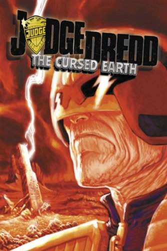 9781907218439: The Cursed Earth (Judge Dredd)