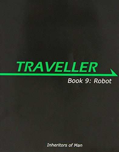 Traveller: Book 9: Robot (MGP3849): Nash, Pete