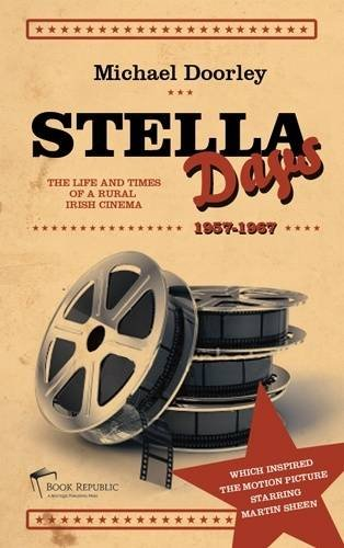 9781907221170: Stella Days: The Life and Times of a Rural Irish Cinema