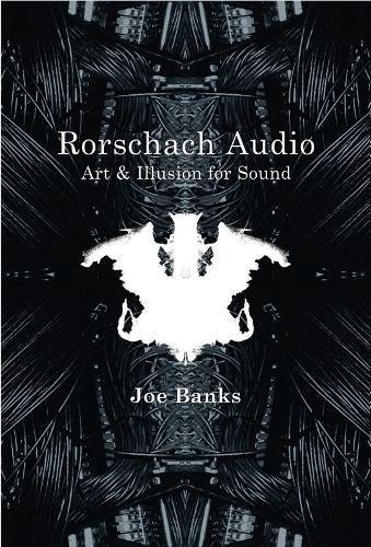 9781907222207: Rorschach Audio: Art and Illusion for Sound
