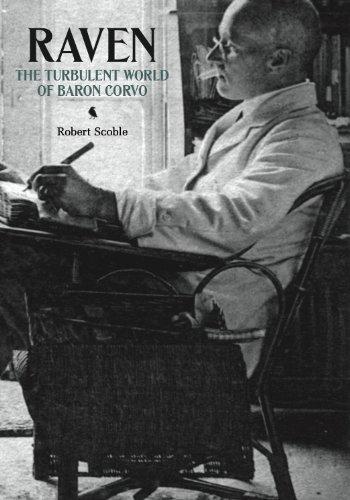 9781907222238: Raven: The Turbulent World of Baron Corvo