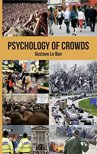 9781907230080: Psychology of Crowds