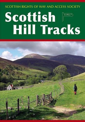 Scottish Hill Tracks: Scottish Rights of Way and Access Societ