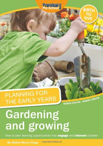 9781907241307: Planning for the Early Years: Gardening and Growing