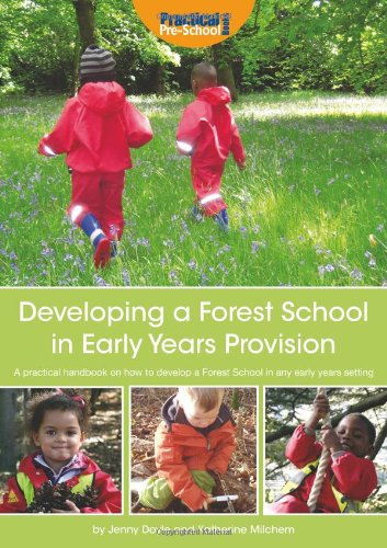 9781907241345: Developing a Forest School in Early Years Provision