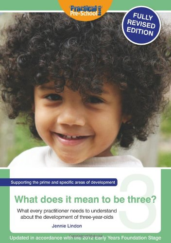 What Does It Mean To Be Three?: Lindon, Jennie