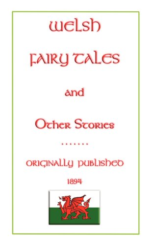 9781907256035: Welsh Fairy Tales and Other Stories (Myths, Legend and Folk Tales from Around the World)