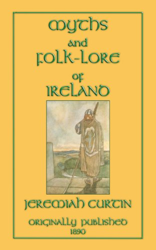 9781907256080: Myths and Folk-Lore of Ireland (Myths, Legend and Folk Tales from Around the World)
