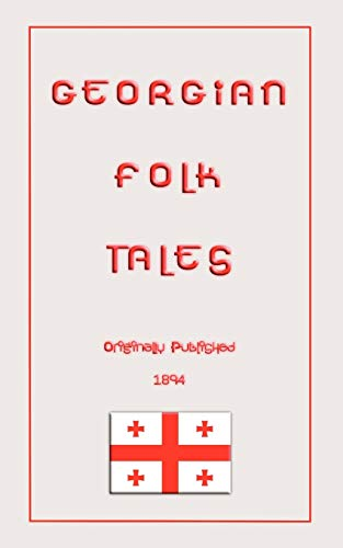 9781907256127: Georgian Folk Tales (Myths, Legend and Folk Tales from Around the World)