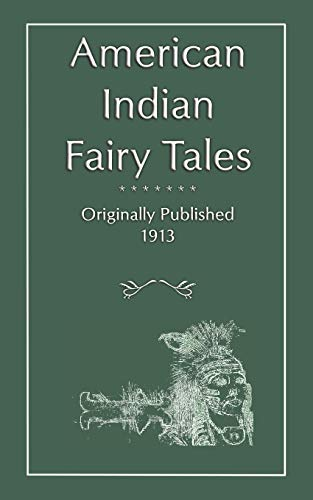9781907256158: American Indian Fairy Tales (Myths, Legend and Folk Tales from Around the World)