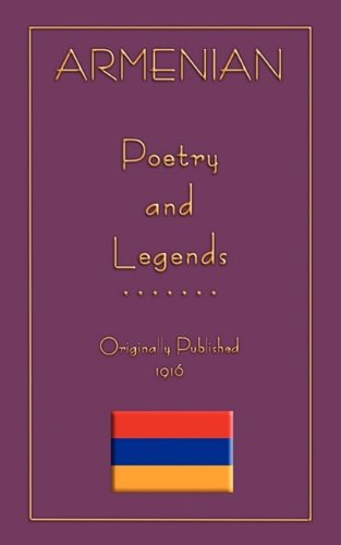 9781907256189: Armenian Legends and Poems