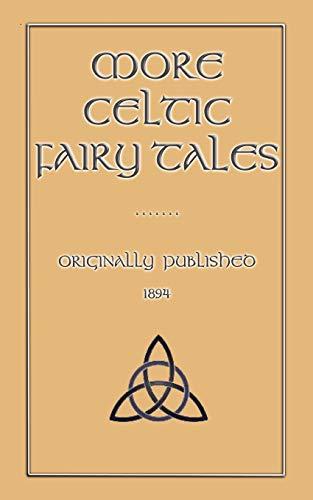 More Celtic Fairy Tales (Myths, Legend and: Joseph Jacobs; Joseph