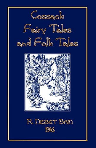 9781907256301: Cossack Fairy Tales and Folk Tales (Myths, Legend and Folk Tales from Around the World)