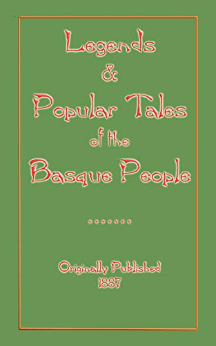 9781907256325: Legends and Popular Tales of the Basque People (Myths, Legend and Folk Tales from Around the World)